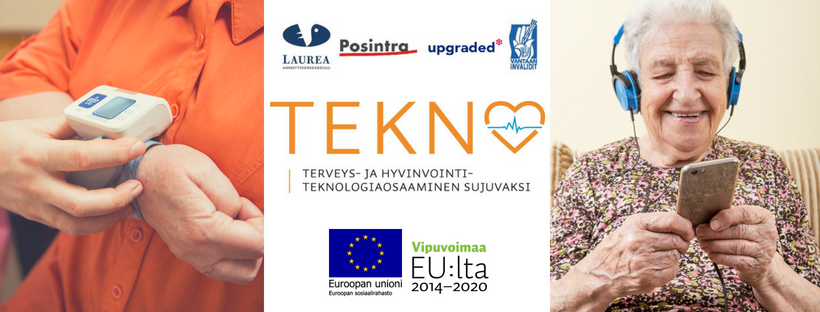 TEKNO - Smooth Expertise in Health and Well-being Technology is a 2-year project funded by the European Social Fund. The main beneficiary is Laurea UAS and the other beneficiaries are Posintra, Vantaa Invalidit ry and Upgraded.